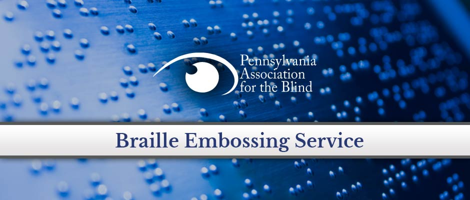 Learn about our Braille Embossing Service